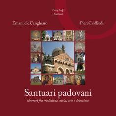 Copertina del volume Santuari padovani di Emanuele Cenghiaro e Piero Cioffredi