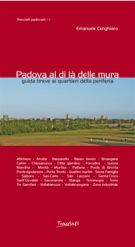 copertina del volume Padova al di là delle mura di Emanuele Cenghiaro