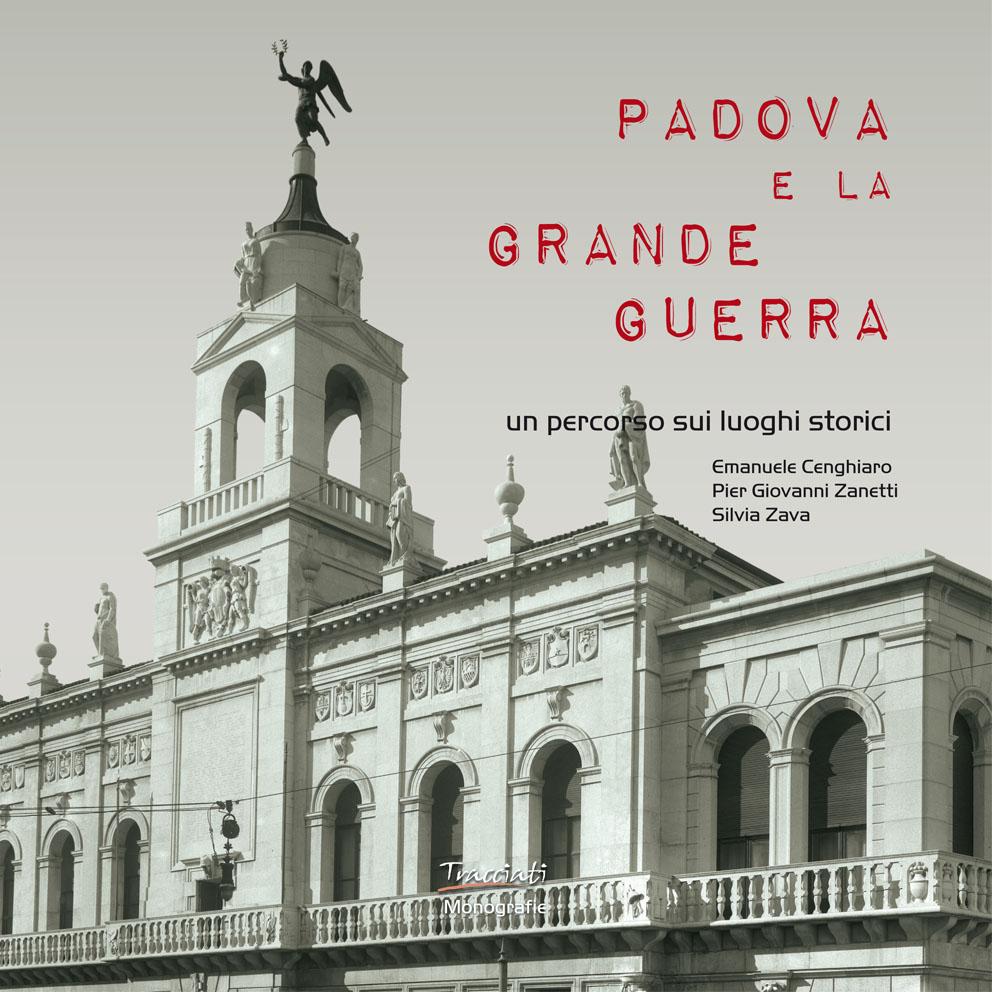 Copertina del volume Padova e la Grande Guerra, riedizione 2015